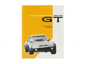 book: Opel GT Motorsport 1968-1975 van M. van Sevecotte / D. Kurzrock / S. Müller