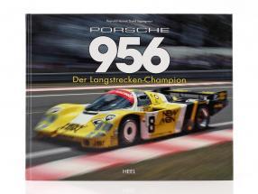 Buch: Porsche 956 Der Langstrecken Champion von Reynald Hezard / D. Legangneux