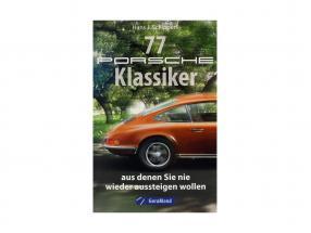 livro: 77 Porsche Classics você quer nem querer para obter fora de / por Hans J. Schippers