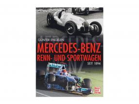 Libro: Mercedes-Benz Racing y Coche deportivo desde 1894 de Günter Engelen