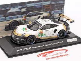 Porsche 911 RSR #91 campione del mondo WEC SuperSeason 2018/2019 24hLeMans 1:43 Spark