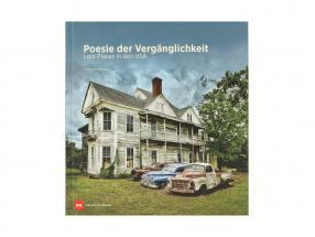 Livre: poésie de la fugacité - Lost Des endroits dans le Etats-Unis de Heribert Niehues