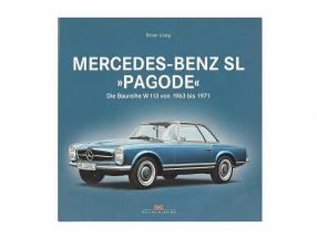 """Livre: Mercedes-Benz SL """"Pagode"""" - Le série de modèles W 113 de 1963 à 1971 de Brian Long"""