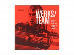 Boek: Porsche Werkt team van Frank Kayser (Engels)