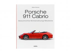Buch: Porsche 911 Cabrio - Geschichte, Entwicklung, Modelle / von Stefan Schrahe