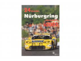 Libro: 24 Stunden Nürburgring Nordschleife 2002 a partire dal Ulrich Upietz