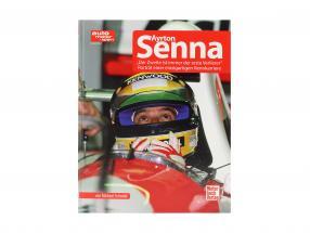 本: Ayrton Senna - ザ・ 2番目 です 常に インクルード 最初 緩い