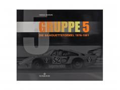 Buch: GRUPPE 5 - Die Silhouetteformel 1976-1981 von Harold Schwarz