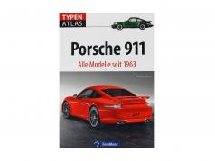 livre: type Atlas, Porsche 911 - tous modèles depuis 1963 / par Wolfgang Hörner