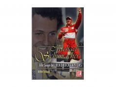 livre: Michael Schumacher - tous victoires de la record champion  / par Achim Schlang