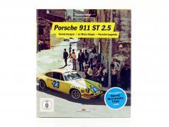 livro Porsche 911 ST 2.5: carro câmera, vencedor de Le Mans, lenda Porsche (Alemão)