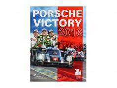 Livre: Porsche Victory 2016 (24h LeMans) / par R. De Boer, T. Upietz
