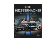 书: Die Meistermacher - 的 宝马 施尼策的故事