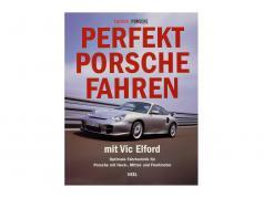Buch: Perfekt Porsche fahren mit Vic Elford / Edition Porsche Fahrer