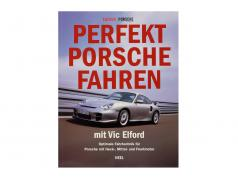 Libro: Conduciendo Porsche perfectamente Con Vic Elford / Edition Porsche Fahrer