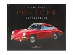 Boek: Porsche luchtgekoeld van Dennis Adler