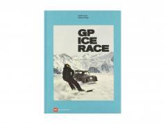 本: GP 氷 人種 から Ferdinand Porsche そして Vinzenz Greger