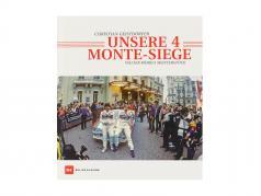 Boek: Onze 4e Monte overwinningen van Christian Geistdörfer