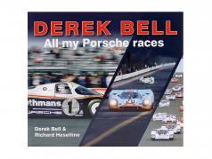 Buch: Derek Bell - All my Porsche Races (englisch)