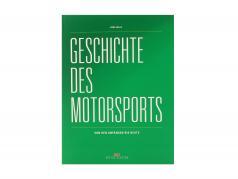 本: 歴史 の モータースポーツ - から インクルード 始まり に 今日