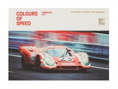 Book: Colours of Speed - Porsche 917 / Edition Porsche Museum