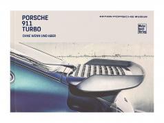 Boek: Porsche 911 Turbo - Ohne Wenn und Aber / Editie Porsche museum (Duitse)
