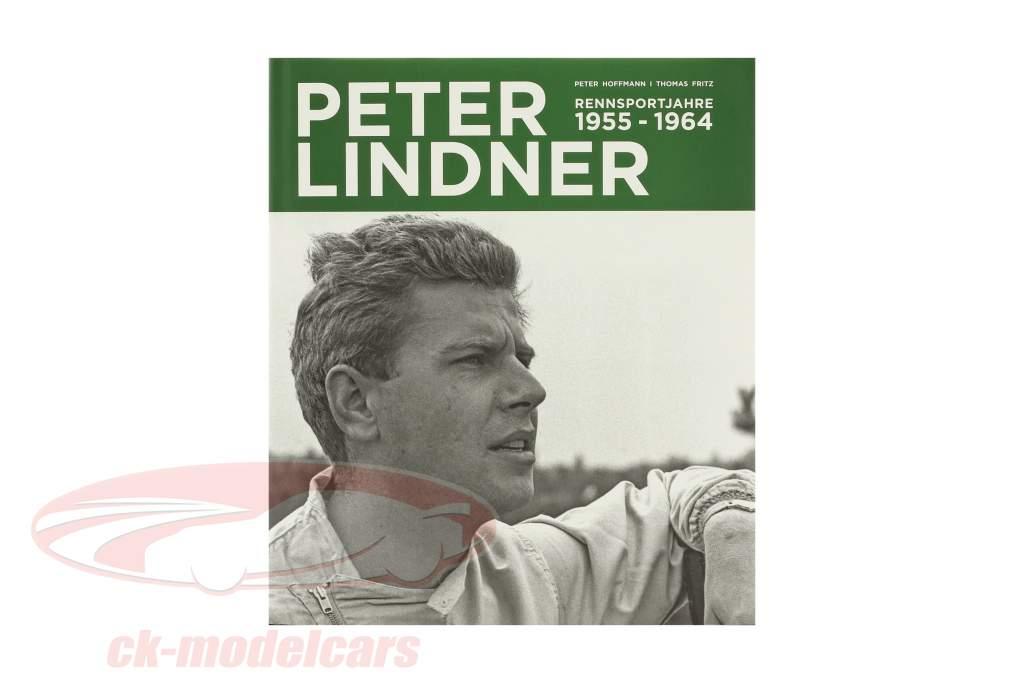 Buch Peter Lindner Rennsportjahre 1955-1964 von Peter Hoffmann / Thomas Fritz