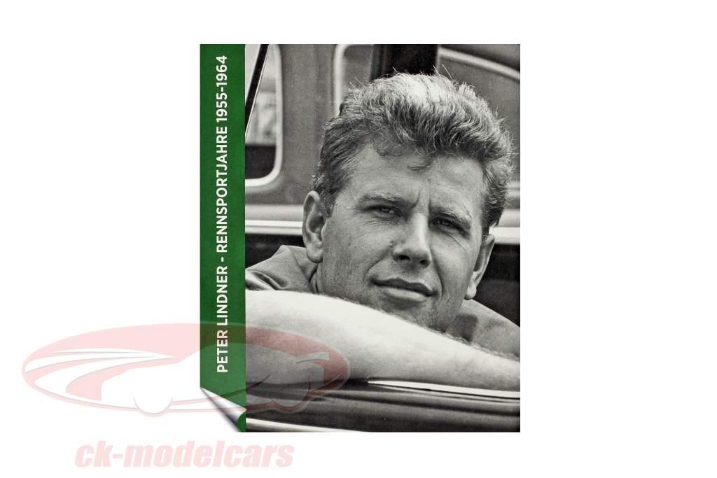 livre Peter Lindner Rennsportjahre 1955-1964 de Peter Hoffmann / Thomas Fritz