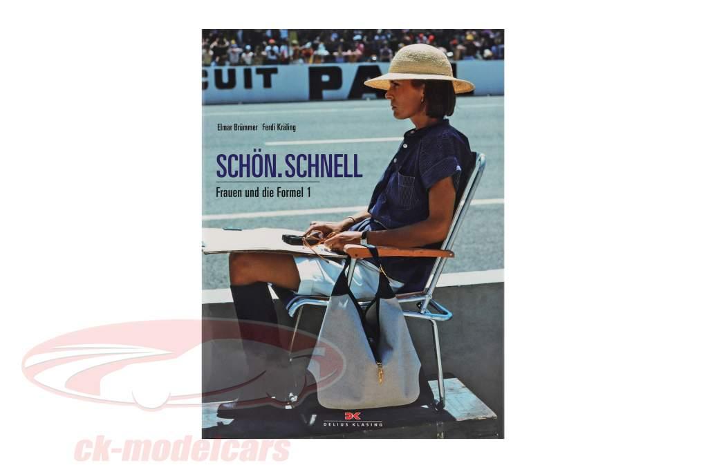 Libro: bonito. Rápidamente. Mujeres y Fórmula 1 por Elmar Brümmer / Ferdi Kräling