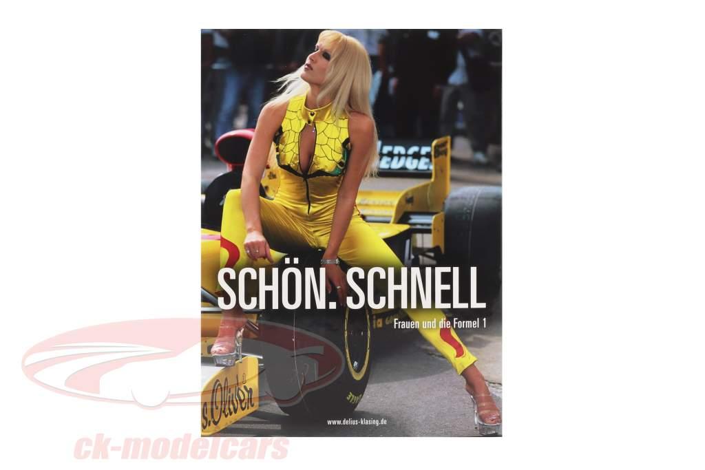 Libro: bello. Rapidamente. Donne e Formula 1 di Elmar Brümmer / Ferdi Kräling