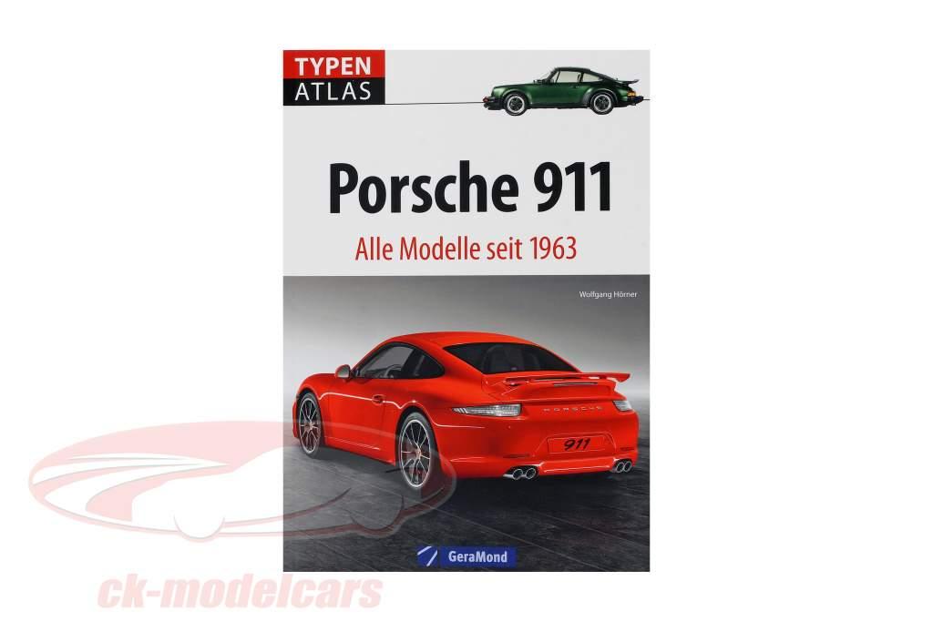 libro: escriba Atlas Porsche 911 - todos modelos desde 1963 / por Wolfgang Hörner