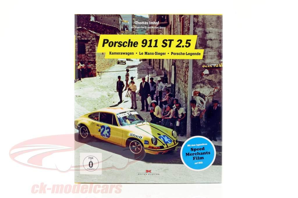 book Porsche 911 ST 2.5: Camera car, LeMans winner, Porsche legend (german)