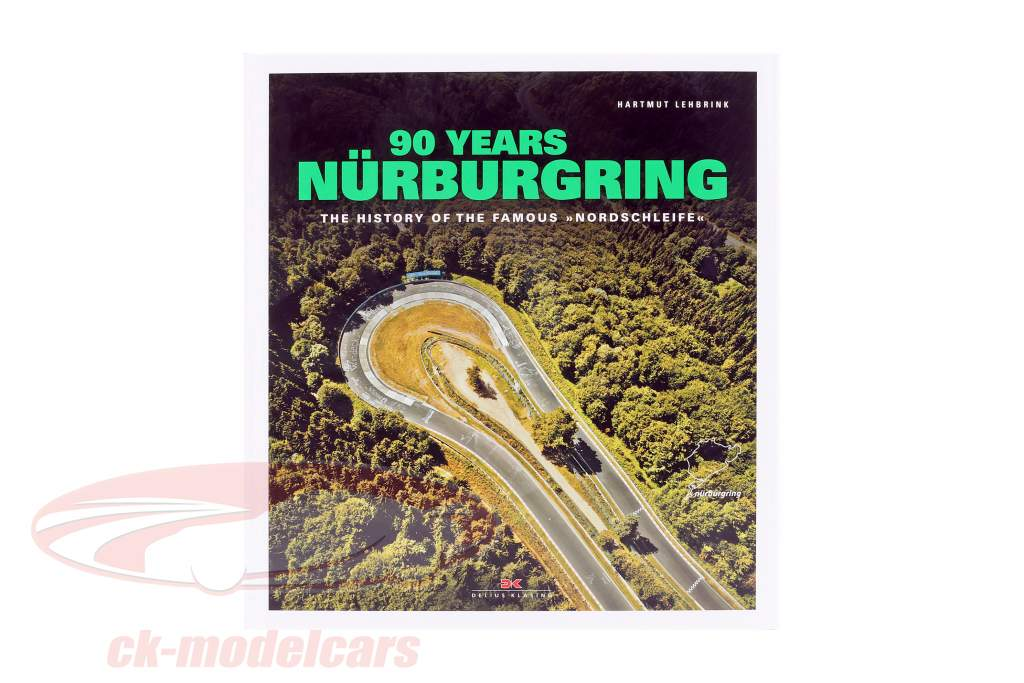 Bestil: 90 Years Nürburgring - The History of the famous Nordschleife (Engelsk)