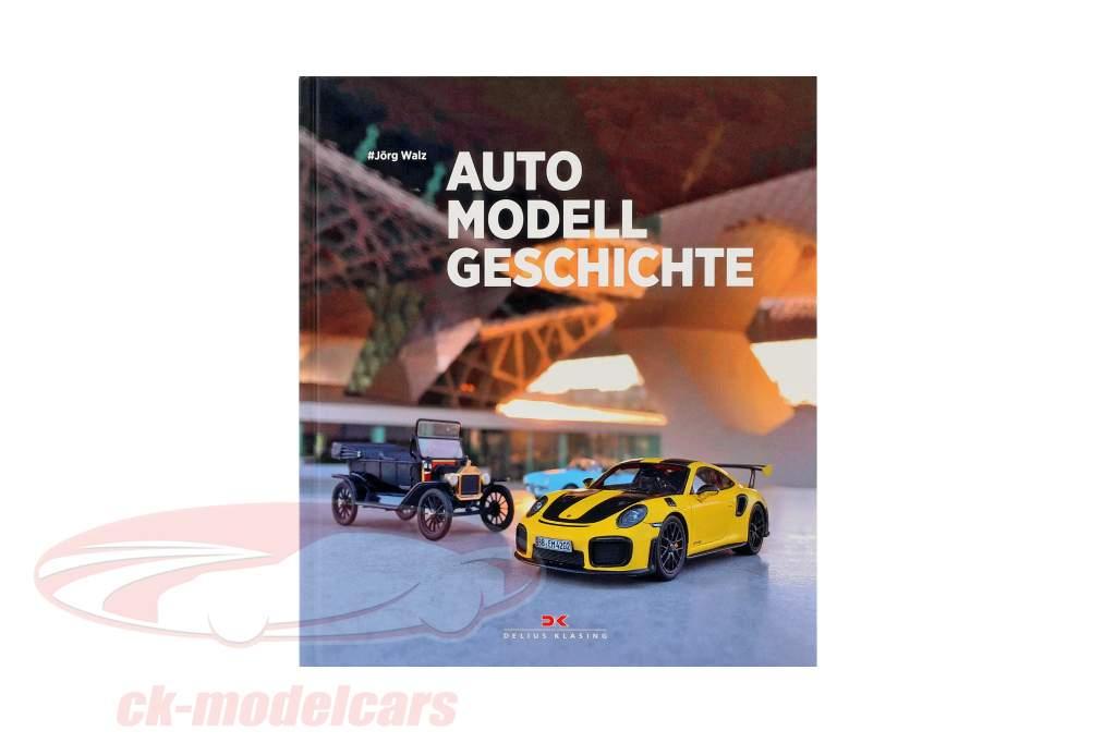 Buch: Auto - Modell - Geschichte von Jörg Walz