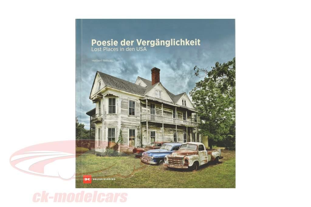 Boek: poëzie van de vergankelijkheid - Lost Plaatsen in de VS van Heribert Niehues