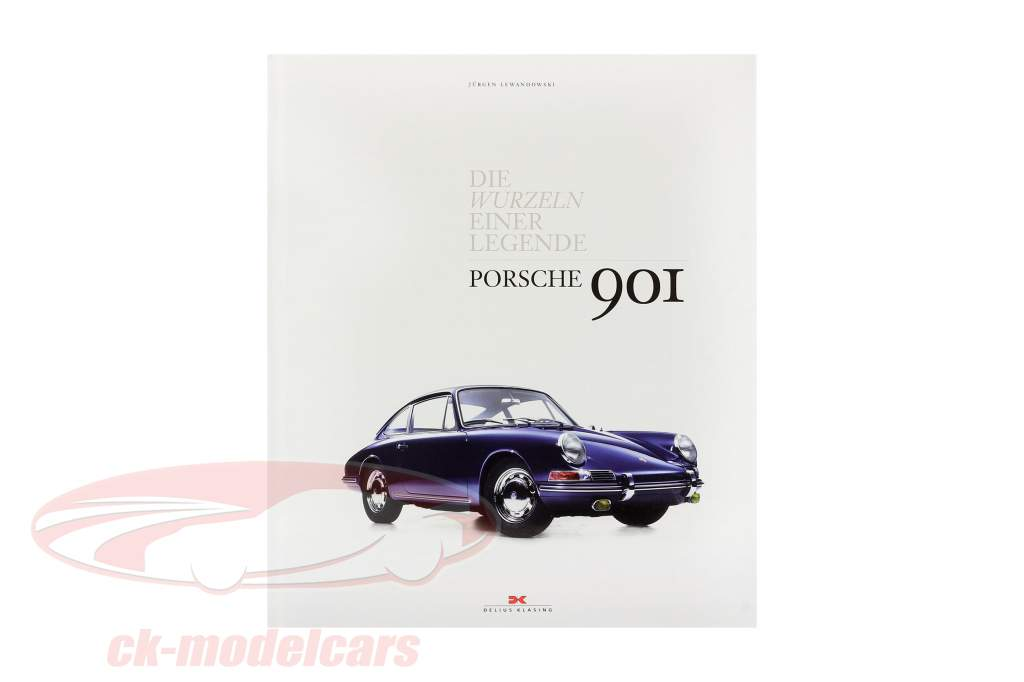 Libro: Porsche 901 - Il radice uno Leggenda a partire dal Jürgen Lewandowski