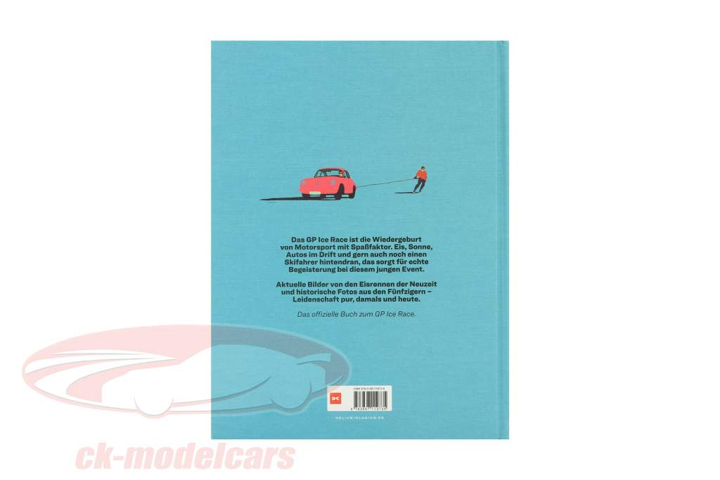 Libro: GP Hielo Raza desde Ferdinand Porsche y Vinzenz Greger
