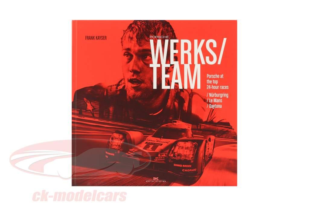 Bestil: Porsche Works team fra Frank Kayser (Engelsk)