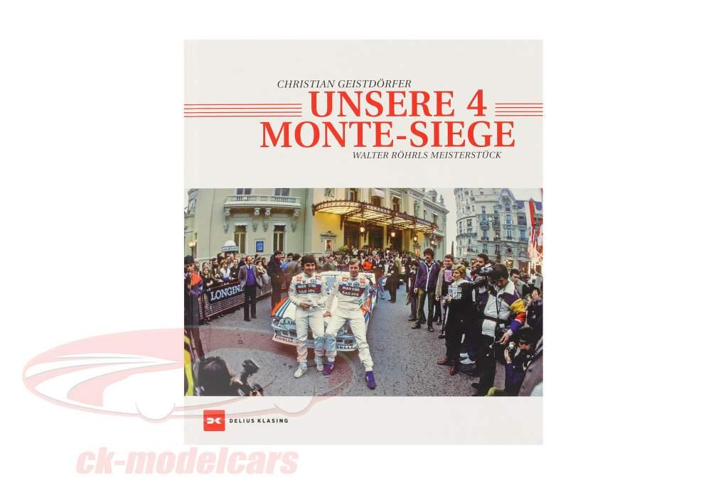 Buch: Unsere 4 Monte-Siege von Christian Geistdörfer