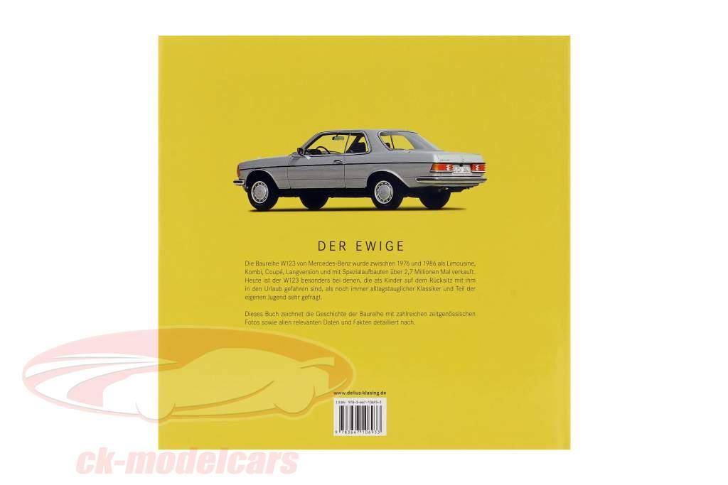 boeken: Mercedes-Benz - de serie W123 van 1976 naar 1986 door Brian Long