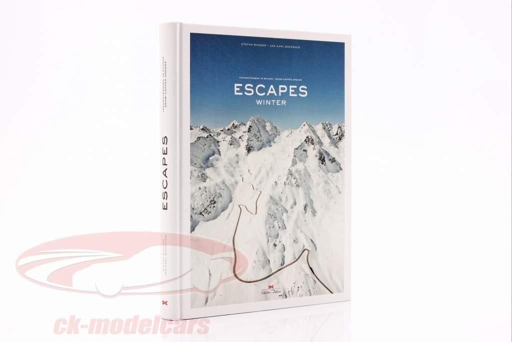 Buch: ESCAPES - Winter / Traumstraßen im Schnee  von S. Bogner & J.K. Baedeker