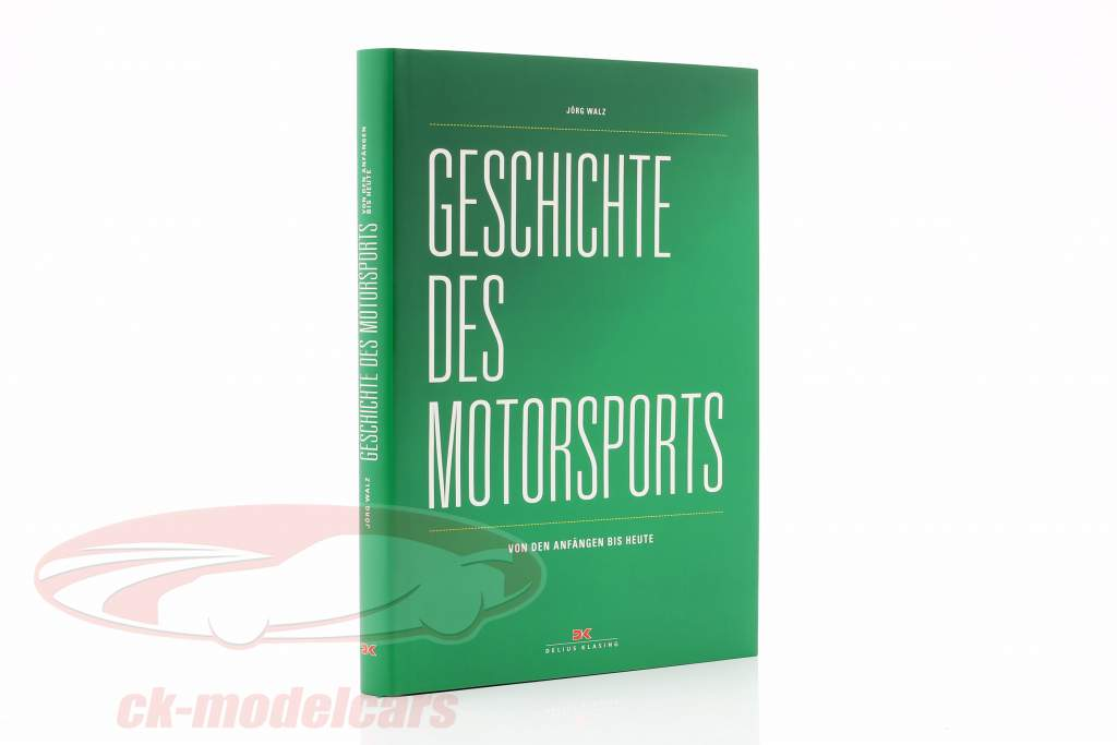 Boek: Geschiedenis van Motorsport - van de Begin naar vandaag