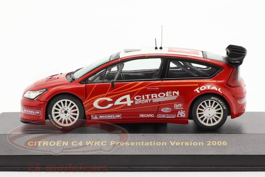 Citroen C4 WRC presentatie Test auto 2006 rood / Wit 1:43 Ixo