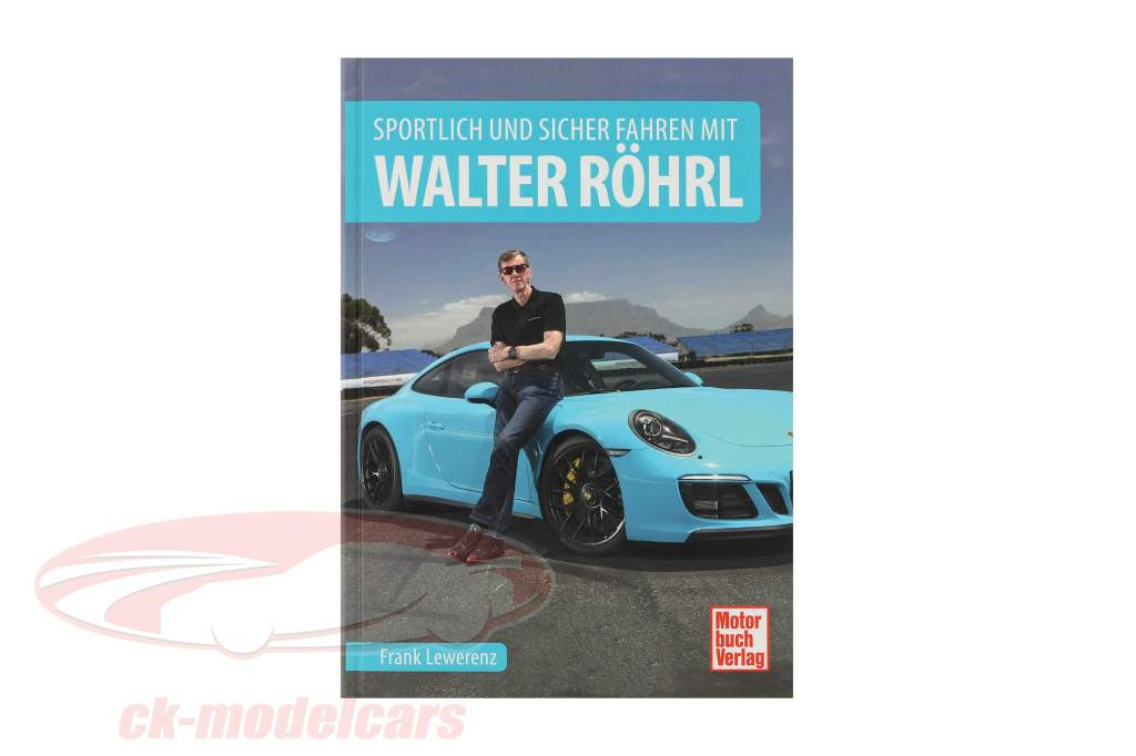 Book: Drive sporty and safe with Walter Röhrl
