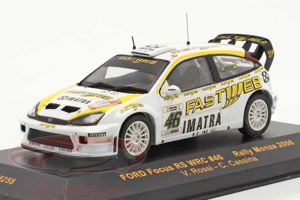 Ford Focus WRC #46 reunión Monza 2006 Rossi, Cassina 1:43 Ixo