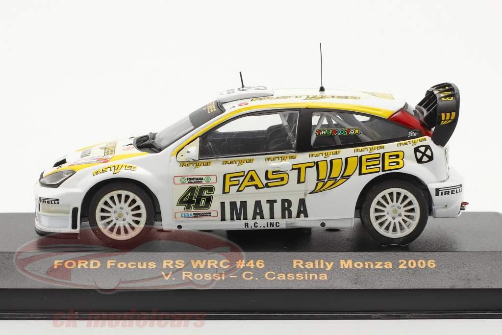 Ford Focus WRC #46 corrida Monza 2006 Rossi, Cassina 1:43 Ixo