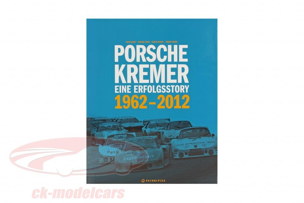book-porsche-kremer-eine-erfolgsstory-1962-2012-isbn-13-978-3940306166/