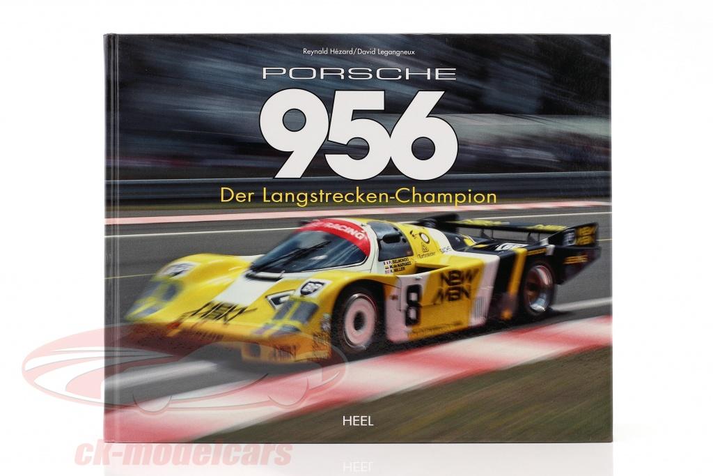 bog-porsche-956-den-lange-afstande-champion-fra-reynald-hezard-d-legangneux-isbn-978-3-86852-495-6/