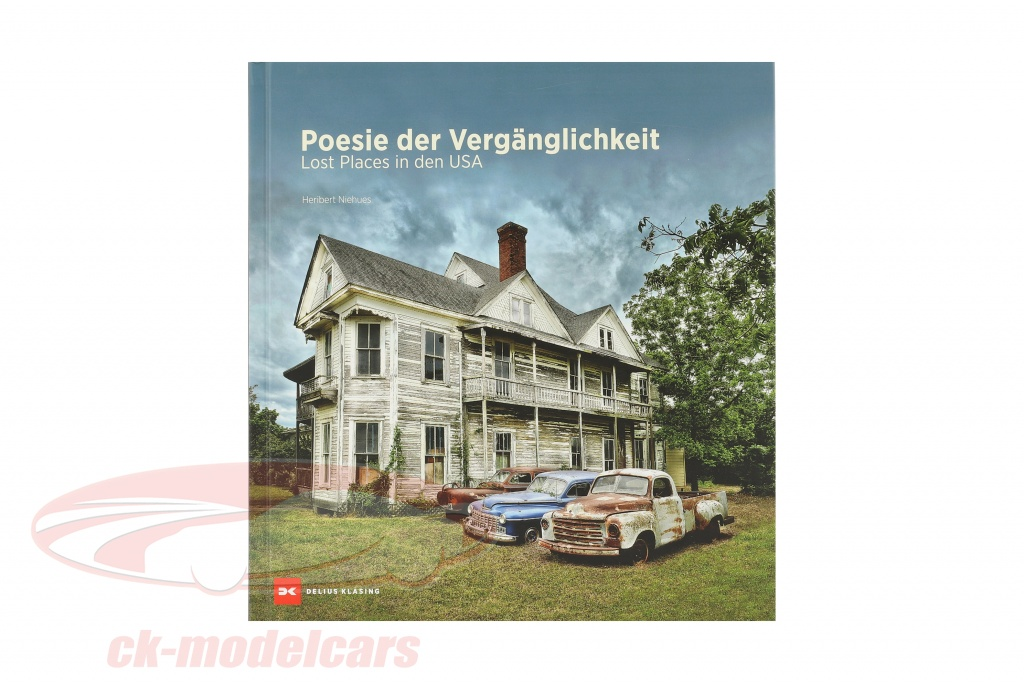 book-poetry-of-the-transience-lost-places-in-the-usa-by-heribert-niehues-978-3-667-11682-6/