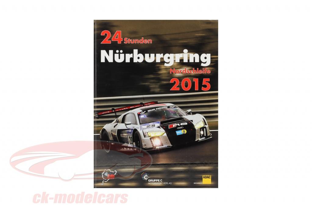 libro-24-horas-nuerburgring-nordschleife-2015-grupo-c-motorsport-compania-de-publicidad-978-3-928540-78-0/